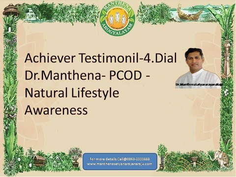 Achiever Testimonil-4.Dial Dr.Manthena- PCOD -Natural Lifestyle Awareness